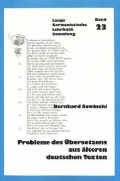 Probleme des Übersetzens aus älteren deutschen Texten - Sowinski, Bernhard