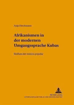 Afrikanismen in der modernen Umgangssprache Kubas