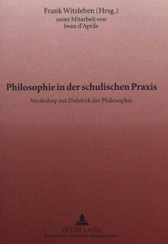 Philosophie in der schulischen Praxis