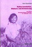Kulturrevolution, Diskurs und Erinnerung