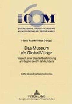 Das Museum als Global Village