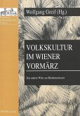 Volkskultur im Wiener Vormärz