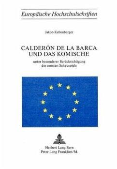Calderón de la Barca und das Komische - Kellenberger, Jakob