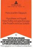 Hypothese und Appell, Franz Kafka und seine Romane «Der Prozeß» und «Das Schloß»