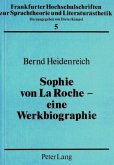 Sophie von La Roche - eine Werkbiographie