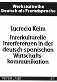 Interkulturelle Interferenzen in der deutsch-spanischen Wirtschaftskommunikation