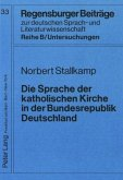 Die Sprache der katholischen Kirche in der Bundesrepublik Deutschland