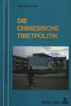 Die Chinesische Tibetpolitik: Unter besonderer Berücksichtigung der Jahre 1976-1988 - Hool, Catherine