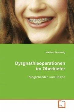 Dysgnathieoperationen im Oberkiefer