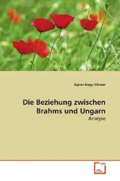 Die Beziehung zwischen Brahms und Ungarn