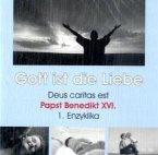 Gott ist die Liebe - Deus caritas est, 2 Audio-CDs