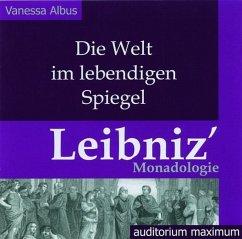 Die Welt im lebendigen Spiegel. Leibniz Monadol...