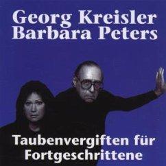 Taubenvergiften Für Fortgeschrittene - Kreisler,Georg/Peters,Barbara