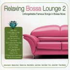 Relaxing Bossa Lounge 2