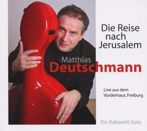 Die Reise Nach Jerusalem (2009) - Deutschmann,Matthias