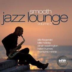 Smooth Jazz Lounge Vol. 2 - Diverse