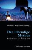 Der lebendige Mythos