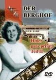 Der Berghof - Hitler ganz privat - Vol. 2