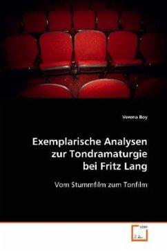 Exemplarische Analysen zur Tondramaturgie bei Fritz Lang