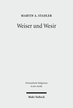 Weiser und Wesir - Stadler, Martin A.