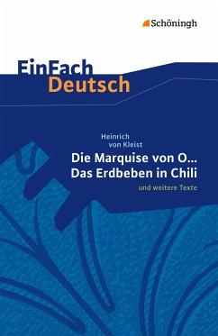 Die Marquise von O. und weitere Texte. EinFach Deutsch Textausgaben - Kleist, Heinrich von