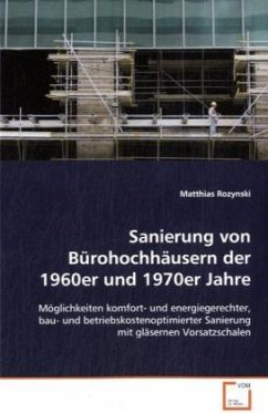 Sanierung von Bürohochhäusern der 1960er und 1970er Jahre