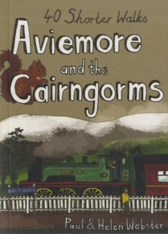 Aviemore and the Cairngorms - Webster, Paul; Webster, Helen