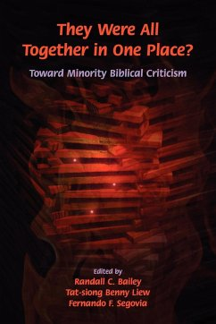 They Were All Together in One Place? Toward Minority Biblical Criticism