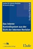 Das Interne Kontrollsystem aus der Sicht der internen Revision