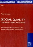 Social Quality - Looking for a Global Social Policy