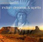 Indian Dreams & Spirits