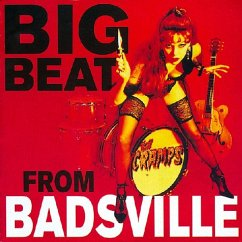 Big Beat From Badsville (+Bonus) - The Cramps