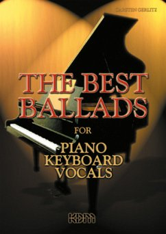 The Best Ballads, for Piano, Keyboard, Vocals