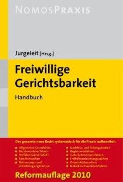 Freiwillige Gerichtsbarkeit - Jurgeleit, Andreas (Hrsg.)