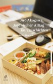 Japanischer Alltag. Kurzgeschichten
