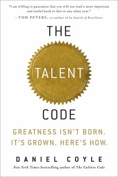 The Talent Code: Greatness Isn´t Born. It´s Gro...