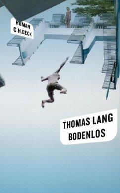Bodenlos - Lang, Thomas