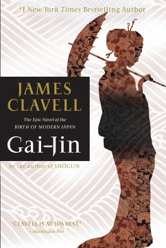 Gai-Jin: The Epic Novel of the Birth of Modern Japan - Clavell, James