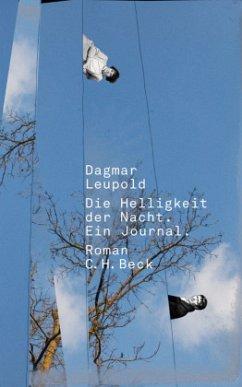 Die Helligkeit der Nacht - Leupold, Dagmar