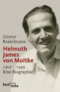 Helmuth James von Moltke - Brakelmann, Günter