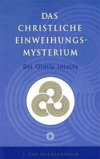 Dei Gloria Intacta - Rijckenborgh, Jan van