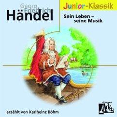 Händel:Sein Leben - Seine Musik (Eloquence Junior) - Böhm,Karlheinz/+