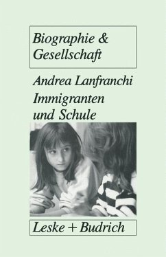 Immigranten und Schule - Lanfranchi, Andrea