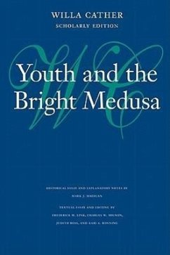 Youth and the Bright Medusa - Cather, Willa