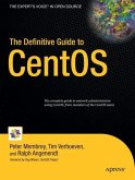 The Definitive Guide to CentOS