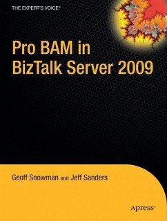 Pro BAM in BizTalk Server 2009 - Sanders, Jeff;Snowman, Geoff