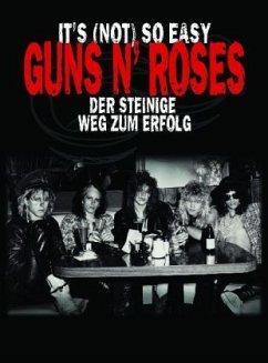 It´s (Not) So Easy. Guns n´ Roses