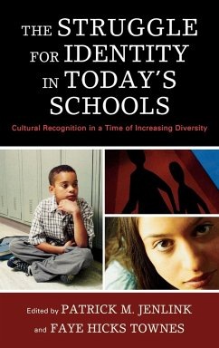 The Struggle for Identity in Today's Schools