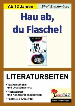 Hau ab, du Flasche! / Literaturseiten - Brandenburg, Birgit