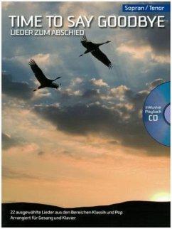 Time to Say Goodbye, m. Audio-CD, für Sopran/Tenor und Klavier